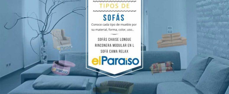 Tipos de Sofás | Artículo original de Muebles El Paraíso